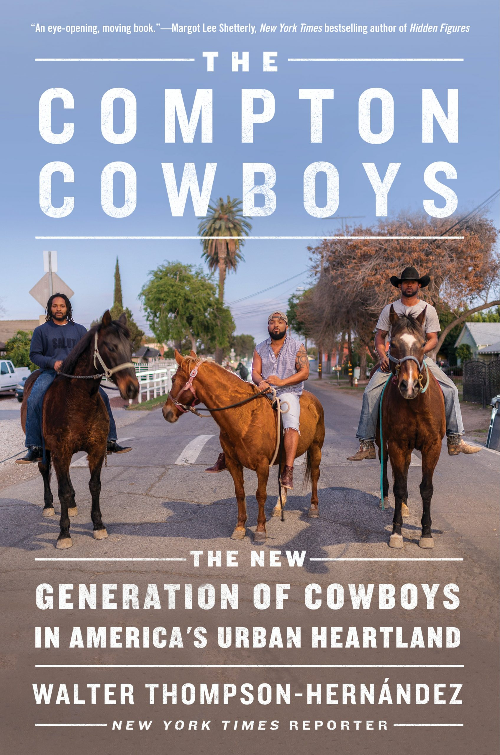 Cover art for Compton Cowboys: The New Generation of Cowboys in America's Urban Heartland by Walter Thompson-Hernández.